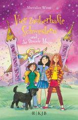 Vier zauberhafte Schwestern / Vier zauberhafte Schwestern und die fremde Magie