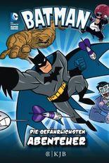 Batman – Die gefährlichsten Abenteuer