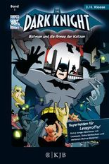 Dark Knight / The Dark Knight: Batman und die Armee der Katzen