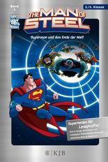 Man of Steel / The Man of Steel: Superman und das Ende der Welt