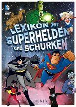 Lexikon der Superhelden und Schurken