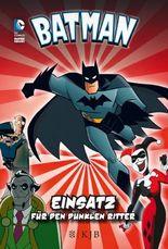 Batman – Einsatz für den Dunklen Ritter
