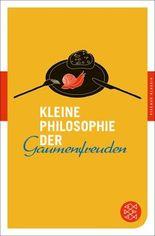 Fischer Klassik / Kleine Philosophie der Gaumenfreuden