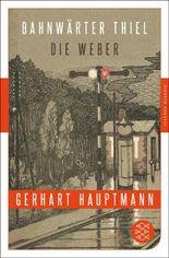 Bahnwärter Thiel / Die Weber