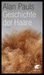 Geschichte der Haare: Roman