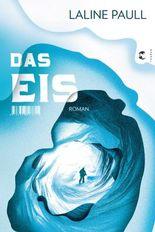 Das Eis: Roman