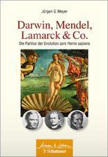 Darwin, Mendel, Lamarck & Co.