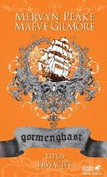 Gormenghast - Titus erwacht