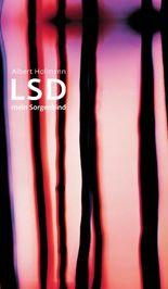 LSD - Mein Sorgenkind