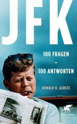 JFK 100 Fragen - 100 Antworten