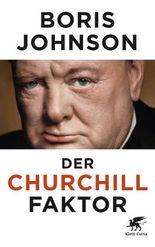 Der Churchill-Faktor: How one man made History