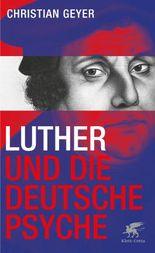Luther und die deutsche Psyche