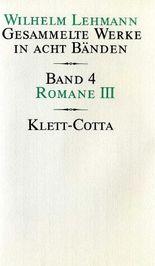 Gesammelte Werke in acht Bänden / Romane III