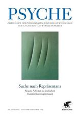 Suche nach Repräsentanz - Doppelheft PSYCHE Sept./Okt. 2014