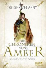 Die Chroniken von Amber - Die Gewehre von Avalon