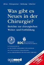 Was gibt es Neues in der Chirurgie? Jahresband 2014