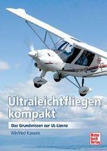 Ultraleichtfliegen kompakt