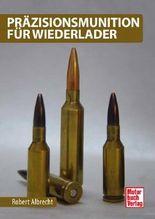 Präzisionsmunition für Wiederlader