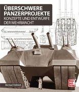 Überschwere Panzerprojekte