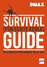DMAX Survival-Guide für echte Kerle