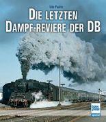 Die letzten Dampf-Reviere der DB