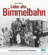 Liebe alte Bimmelbahn