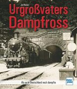 Urgroßvaters Dampfross