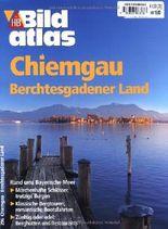 Bildatlas Chiemgau - Berchtesgadener Land