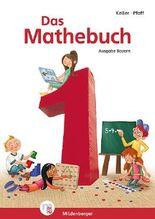Das Mathebuch 1 - Schulbuch· Ausgabe Bayern