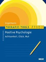 Therapie-Tools Positive Psychologie