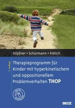 Therapieprogramm für Kinder mit hyperkinetischem und oppositionellem Problemverhalten THOP