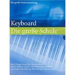 Keyboard - Die große Schule mit zahlreichen Stücken