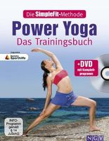 Die SimpleFit-Methode - Power Yoga - Das Trainingsbuch (Mit DVD)