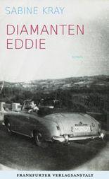 Diamanten Eddie (Debütromane in der FVA)