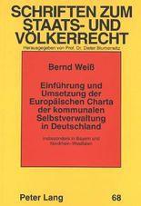 Einführung und Umsetzung der Europäischen Charta der kommunalen Selbstverwaltung in Deutschland, Bayern und Nordrhein-Westfalen