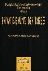Privatisierung der Triebe?