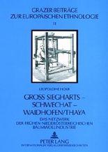 Groß Siegharts - Schwechat - Waidhofen/Thaya