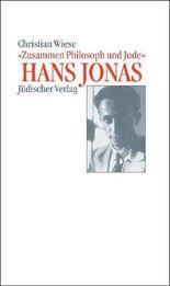 Hans Jonas – »Zusammen Philosoph und Jude«