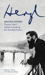 Herzl - Theodor Herzl und die Gründung des jüdischen Staates