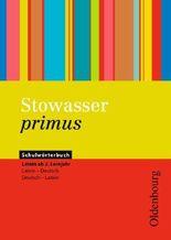 Stowasser primus / Schulwörterbuch ab 2. Lernjahr