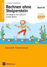 Rechnen ohne Stolperstein / Band 4B - Einmaleins mit 3/6/7/9 sowie Teilen - Neubearbeitung