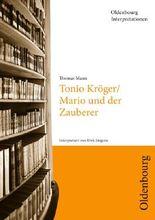 Thomas Mann 'Tonio Kröger und Mario und der Zauberer'