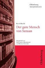 Bertolt Brecht, Der gute Mensch von Sezuan (Oldenbourg Interpretationen)