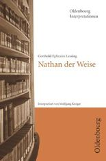 Gotthold Ephraim Lessing, Nathan der Weise (Oldenbourg Interpretationen)