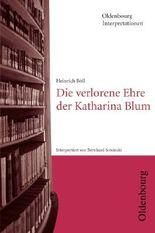 Heinrich Böll, Die verlorene Ehre der Katharina Blum (Oldenbourg Interpretationen)