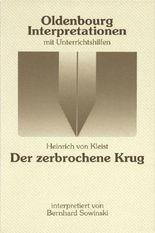 Heinrich v. Kleist, Der zerbrochene Krug (Oldenbourg Interpretationen)