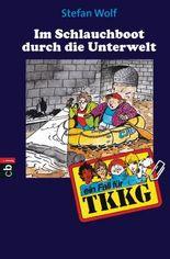 TKKG -Im Schlauchboot durch die Unterwelt: Band 92