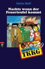 TKKG - Nachts, wenn der Feuerteufel kommt: Band 12