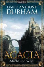 Acacia 1: Macht und Verrat