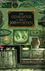 """Das Geheimnis der 100 Pforten (Die """"100 Pforten""""-Serie)"""